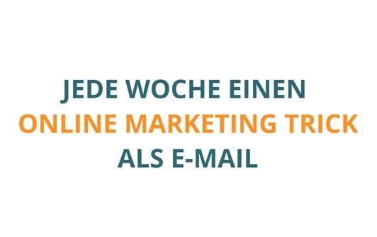 Jede Woche einen Online Marketing Trick